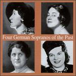 Four German Sopranos of the Past