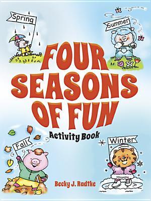 Four Seasons of Fun Activity Book - Radtke, Becky J