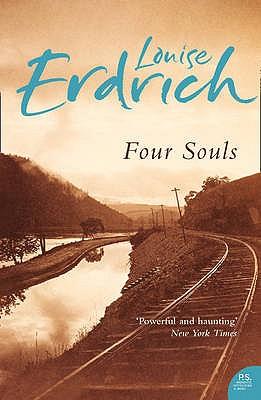 Four Souls - Erdrich, Louise