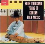 Four Thousand Years of Korean Folk Music