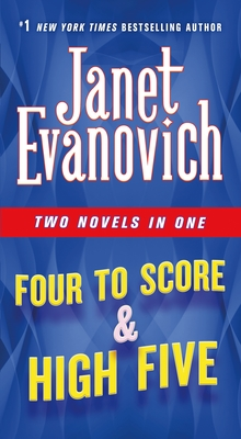 Four to Score & High Five: Two Novels in One - Evanovich, Janet