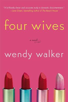 Four Wives - Walker, Wendy