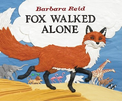 Fox Walked Alone - Reid, Barbara