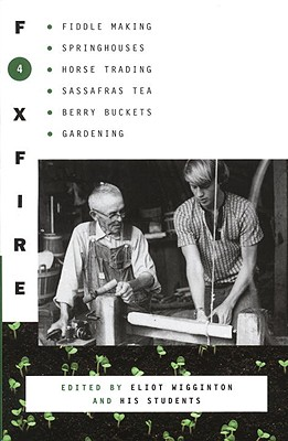 Foxfire 4 - Foxfire Fund Inc, and Wigginton, Eliot (Editor)