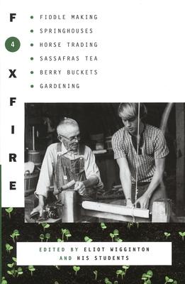 Foxfire 4 - Foxfire Fund Inc, and Wigginton, Eliot (Editor)