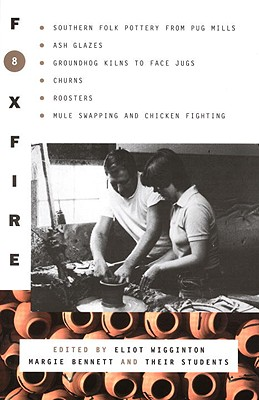 Foxfire 8 - Foxfire Fund Inc, and Wigginton, Eliot (Editor)