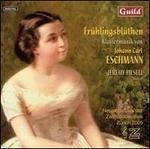 Frühlingsblüthen: Klaviermusik von Johann Carl Eschmann