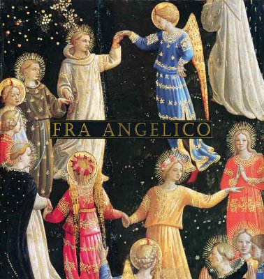 Fra Angelico - Kanter, Laurence, and Palladino, Pia, and Scudieri, Magnolia (Contributions by)