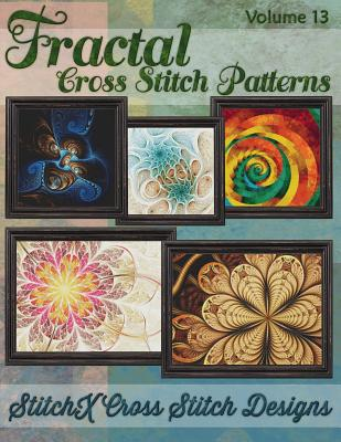 Fractal Cross Stitch Patterns - Warrington, Tracy, and Stitchx (Creator)