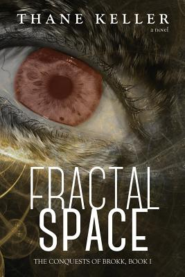 Fractal Space - Keller, Thane A