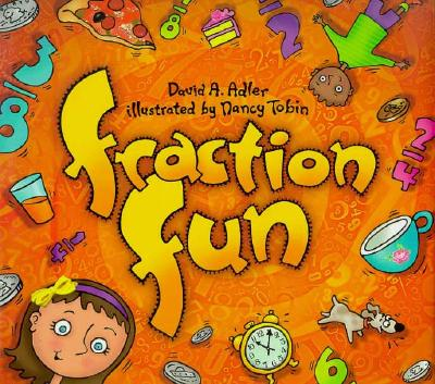 Fraction Fun - Adler, David A