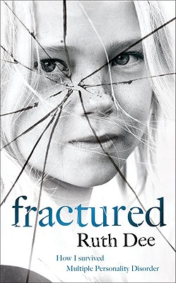 Fractured - Dee, Ruth