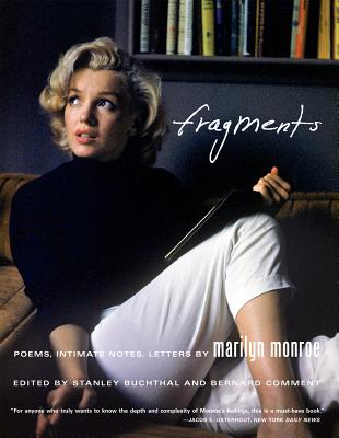 Fragments: Poems, Intimate Notes, Letters - Monroe, Marilyn