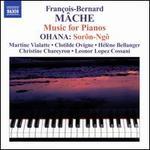 François-Bernard Mâche: Music for Pianos; Maurice Ohana: Sorô-Ngô