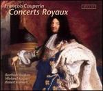 Fran�ois Couperin: Concerts Royaux (Paris 1722)