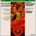"""François Couperin: L'Apothéose de Lully; L'Apothéose de Corelli; Concert """"Dans le Goût Théatral"""""""