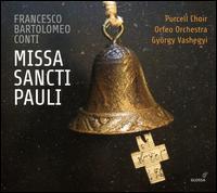 Francesco Bartolomeo Conti: Missa Sancti Pauli - Adriána Kalafszky (soprano); Lóránt Najbauer (bass); Péter Bárány (counter tenor); Thomas Dolié (bass); Zoltán Dolié (tenor);...