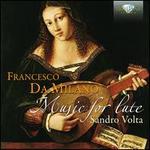 Francesco da Milano: Music for Lute