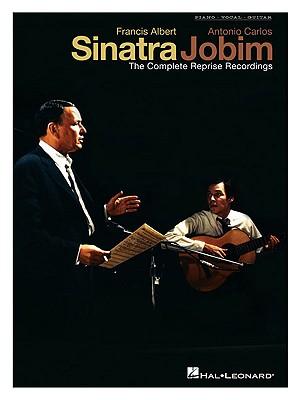 Francis Albert Sinatra and Antonio Carlos Jobim: The Complete Reprise Recordings - Sinatra, Frank, and Jobim, Antonio Carlos
