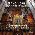 Francis Grier: Music for Organ