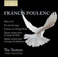 Francis Poulenc: Mass in G; Un Soir de neige; Litanies a la Vierge Noire; Etc. - Charlotte Mobbs (soprano); Katy Hill (soprano); Robert Quinney (organ); The Sixteen (choir, chorus)