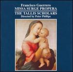 Francisco Guerrero: Missa Surge Propera