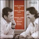 Franck, Lekeu: Sonates; Mathieu: Ballade-Fantaisie