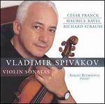 Franck, Ravel, R. Strauss: Violin Sonatas