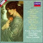 Franck: Sonata for Violin and Piano; Debussy: Sonatas; Ravel: Introduction and Allegro