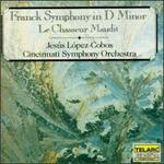 Franck: Symphony; Le Chasseur Maudit