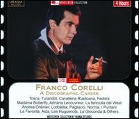 Franco Corelli: A Discographic Career - Adriana Lazzarini (mezzo-soprano); Franco Corelli (tenor); Lucine Amara (soprano); Maria Callas (soprano);...