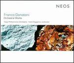 Franco Donatoni: Orchestral Works