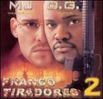 Franco Tiradores, Vol. 2