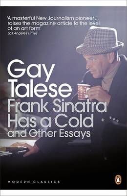 Frank Sinatra Has a Cold: And Other Essays - Talese, Gay