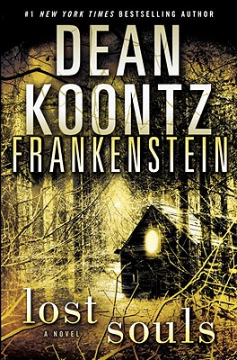Frankenstein: Lost Souls - Koontz, Dean R