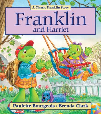 Franklin and Harriet - Bourgeois, Paulette