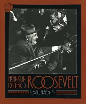 Franklin Delano Roosevelt - Freedman, Russell
