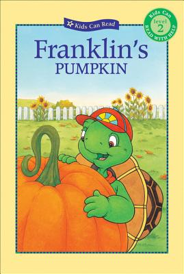 Franklin's Pumpkin - Jennings, Sharon (Adapted by), and Penman, Robert (Adapted by), and McIntyre, Sasha (Adapted by)