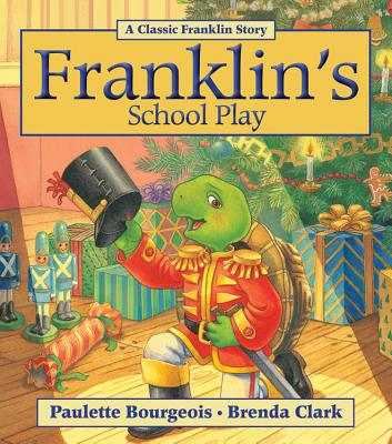 Franklin's School Play - Bourgeois, Paulette