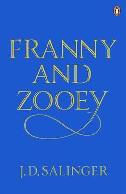 Franny and Zooey - Salinger, J. D.