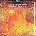 Franz Anton Hoffmeister: Clarinet Quartets
