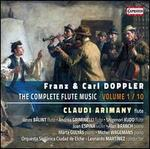 Franz & Carl Doppler: The Complete Flute Music, Vol. 1/10