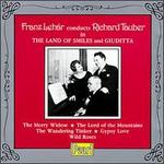 Franz Lehár conducts Richard Tauber in The Land of Smiles and Giuditta