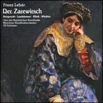 Franz Lehár: Der Zarewitsch