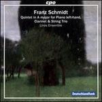 Franz Schmidt: Quintet in A major for Piano left-hand, Clarinet & String Trio
