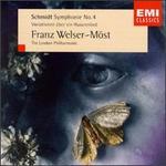Franz Schmidt: Symphonie No. 4; Variationen �ber ein Husarenlied