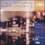 Franz Schreker und Ausdruckstanz