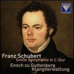 Franz Schubert: Große Symphonie in C-Dur