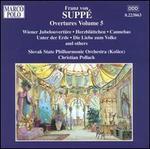 Franz von Suppé: Overtures Vol. 5