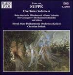 Franz von Suppé: Overtures, Vol. 6